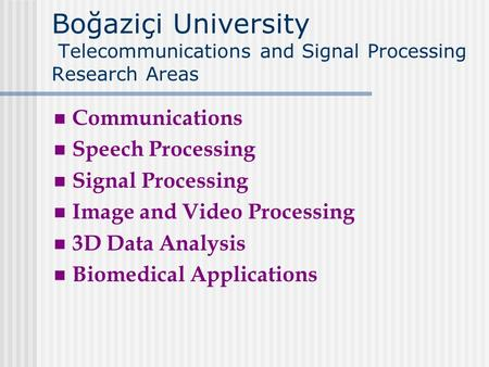 Speech Processing Signal Processing Image and Video Processing