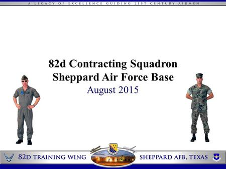 82d Contracting Squadron Sheppard Air Force Base August 2015.