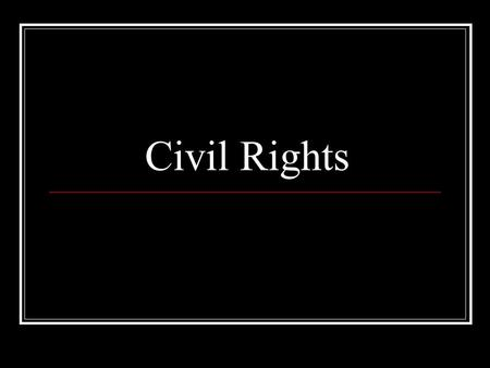 Civil Rights. 15 th Amendment As we have already seen the 15 th amendment does several things to ensure the right to vote. This amendment was drawn up.