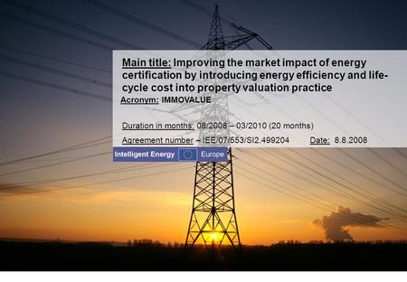 Main title: Improving the market impact of energy certification by introducing energy efficiency and life- cycle cost into property valuation practice.