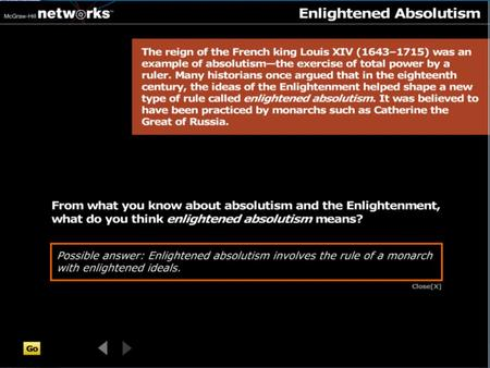 Discussion From what you know about absolutism and the Enlightenment, what do you think enlightened absolutism means? Enlightened absolutism involves.