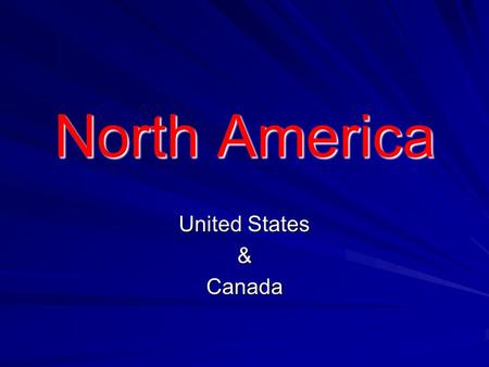 North America United States &Canada Continental Divide An imaginary line that divides the direction the water flows Every drop of water that drops on.