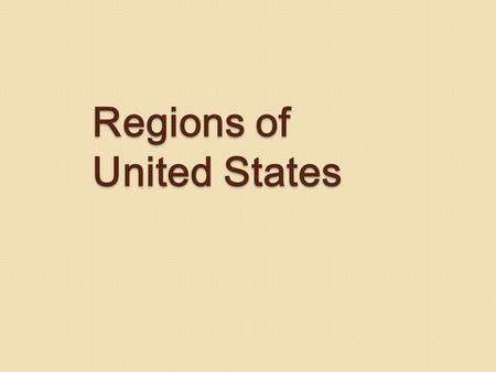 Regions of United States. 1) Pacific Coast 2) Intermountain 3) Rocky Mountains 4) Interior Plains 5) Canadian Shield 6) Appalachian Highlands 7) Coastal.