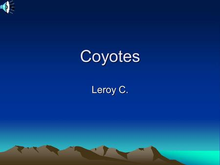 Coyotes Leroy C.. Range Coyotes are found in all parts of the United States except for Hawaii. They are also found in Mexico, Central America and most.