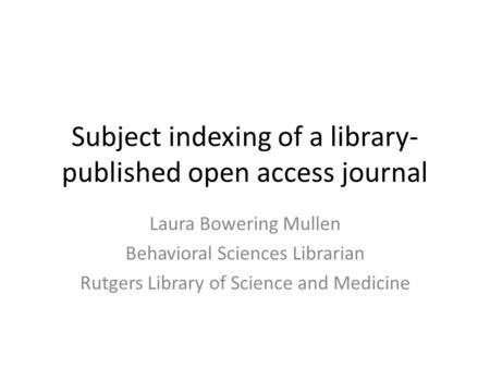 Subject indexing of a library-published open access journal