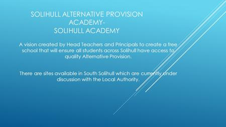 Solihull Alternative Provision Academy- Solihull Academy
