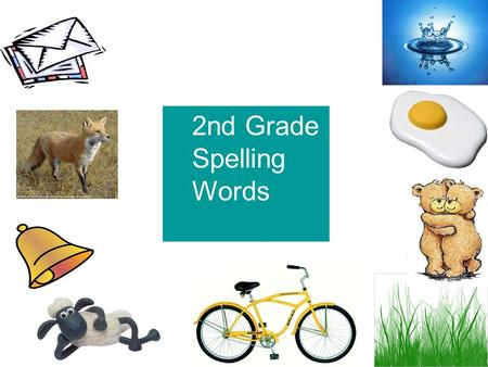 2nd Grade Spelling Words What is a system by which letters, packages, and other postal materials are transported? Mail.