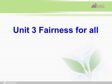 Unit 3 Fairness for all. Guessing Abraham Lincoln Martin Luther King. Jr Paul Robeson.