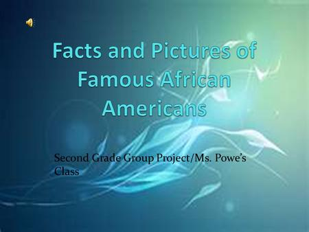Facts and Pictures of Famous African Americans