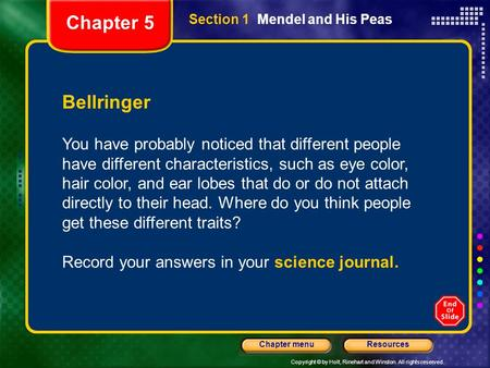 Chapter 5 Section 1  Mendel and His Peas Bellringer