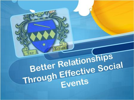 Better Relationships Through Effective Social Events.