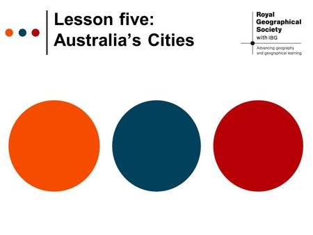 Lesson five: Australia's Cities. Australia's Capital City Which city is the capital of Australia? How do you know? Source: Wikipedia.