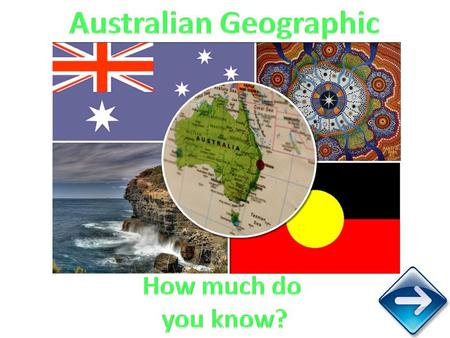Australia is a huge country – the smallest continent and the largest island in the world. Our rich land has many environments from lush, green rainforests.