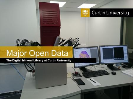 Curtin University is a trademark of Curtin University of Technology CRICOS Provider Code 00301J The Digital Mineral Library at Curtin University Major.