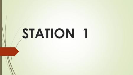 STATION 1. ELEMENTS  Simplest form of matter.  Cannot be broken down by chemical means any further.  Each element is identified by the number of protons.