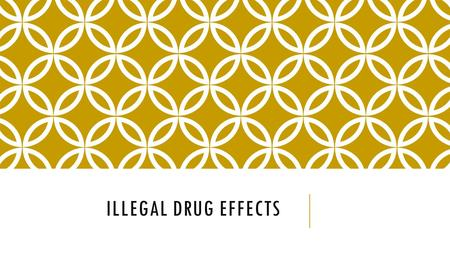 ILLEGAL DRUG EFFECTS. Target: I will be able to understand the short/long term effects of drugs on a body, and identify short/long term effects of using.