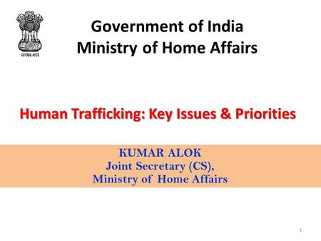 Government of India Ministry of Home Affairs