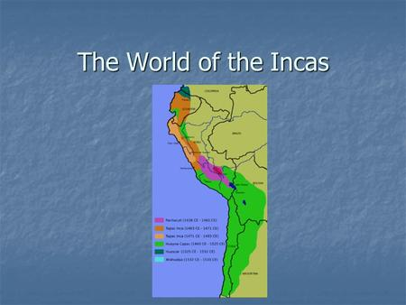 The World of the Incas. Early Peoples of Peru Chavin Chavin Built huge temple complex Built huge temple complex Arts & religion influenced later peoples.