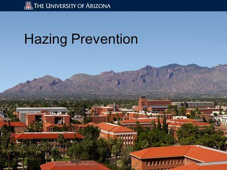 Hazing Prevention. Why Talk About Hazing? Lack of understanding of hazing policies Educate the community on the Hazing Prevention Coalition.
