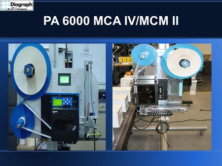 PA 6000 MCA IV/MCM II. Objectives Product Features Components Mechanical Adjustments Replacement Procedures Maintenance System Backup/Restore Firmware.