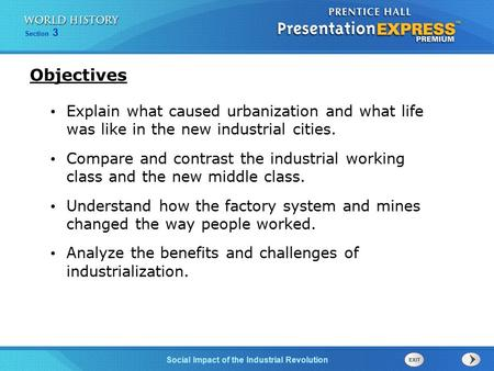 Chapter 25 Section 1 The Cold War Begins Section 3 Social Impact of the Industrial Revolution Explain what caused urbanization and what life was like in.