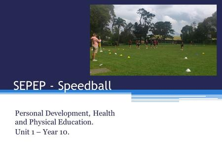 Personal Development, Health and Physical Education. Unit 1 – Year 10.