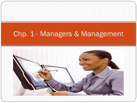 Chp. 1 - Managers & Management