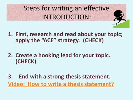 effective thesis writing Argument: writing an analytic essay requires that you make some sort of  argument  another way to write an effective thesis statement is to use the form  if we.