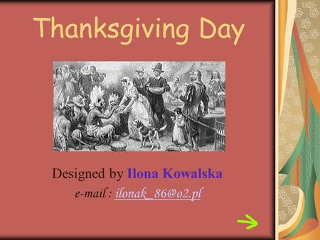 Thanksgiving Day Designed by Ilona Kowalska