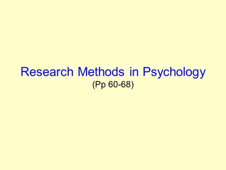 Research Methods in Psychology (Pp 60-68). Case Studies Case studies are in-depth investigations of a single person, group, event or community. Case studies.