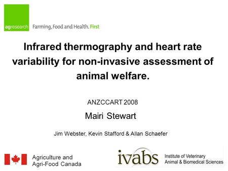 Agriculture and Agriculture et Agri-Food Canada Agroalimentaire Canada Infrared thermography and heart rate variability for non-invasive assessment of.