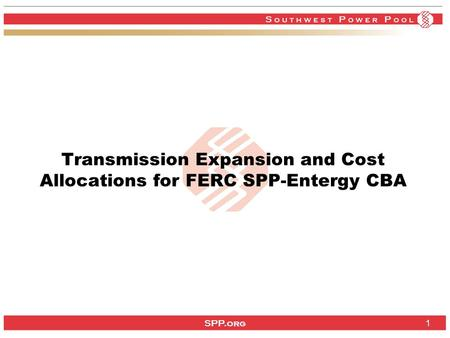 SPP.org Transmission Expansion and Cost Allocations for FERC SPP-Entergy CBA 1.