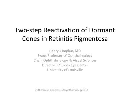 Two-step Reactivation of Dormant Cones in Retinitis Pigmentosa