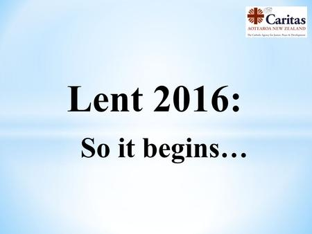 Lent 2016: So it begins…. Caritas and DPA Together, Caritas and DPA, support 26 villages in Cambodia.