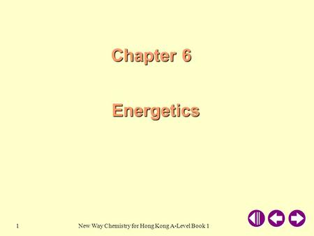 New Way Chemistry for Hong Kong A-Level Book 11 Chapter 6 Energetics.