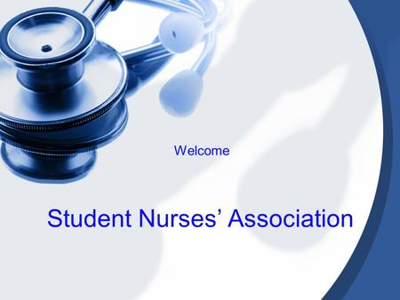 Student Nurses' Association Welcome. Guest Speakers Sara Goede, Career Counselor Johanna Dubose, CAREER Coordinator Melody Alvarado, CHRISTUS System Recruiter.