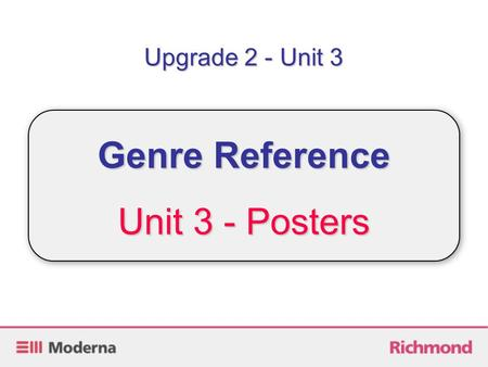 Upgrade 2 - Unit 3 Genre Reference Unit 3 - Posters.
