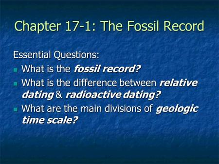 What is the difference between relative dating and absolute dating of fossils