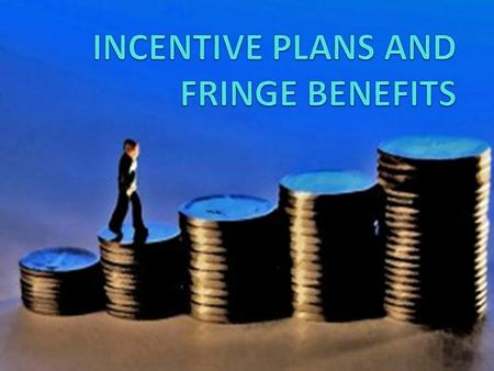 "MEANING : Incentive are the rewards to an employee, over and above his base wage salary, in recognition of his performance and contribution. ""An incentive."