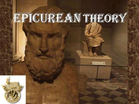 EPICUREAN THEORY.