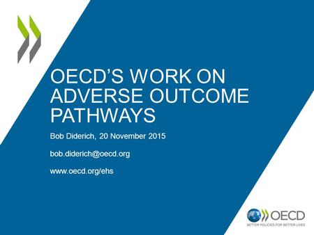 OECD's work on Adverse outcome pathways