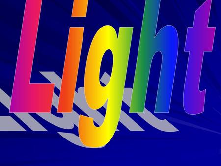 How does light works??? Light reflects from all objects and reflects its colors.