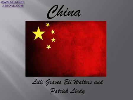 Lilli Graves Eli Walters and Patrick Lindy. The population of china is 1,401,586,609. China has the oldest continuing civlization on Earth. www.forbes.com.