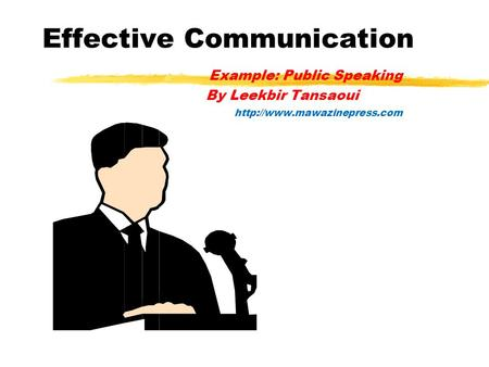 Effective Communication Example: Public Speaking By Leekbir Tansaoui