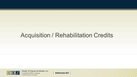 Acquisition / Rehabilitation Credits. Basics To be eligible, an existing building must be purchased with adherence to the related party and 10 year rules.