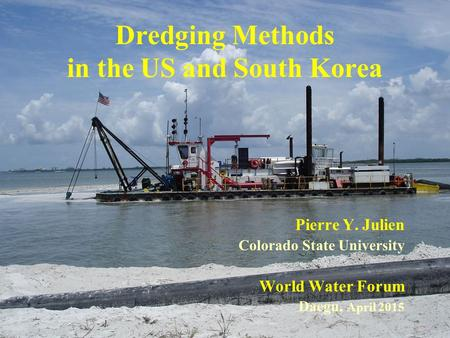 Dredging Methods in the US and South Korea