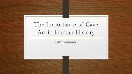 the importance of history in human