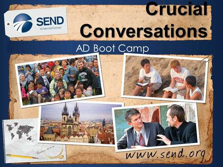AD Boot Camp Crucial Conversations. Need a conversation?