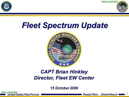 CAPT Brian Hinkley Director, Fleet EW Center 15 October 2009