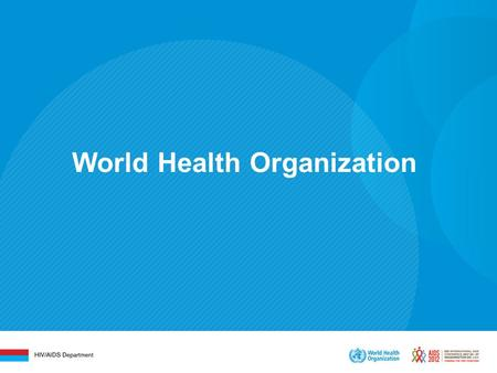 World Health Organization. Task shifting for integrated and decentralized HIV treatment Eyerusalem Negussie, Margaret Streeten, Brian Pazvakavambwa, Amitabh.
